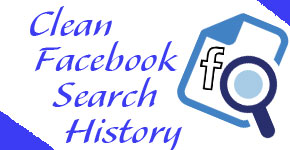 How to Clean or Remove Facebook Search History