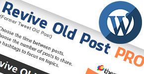 Best Plugin to Share Old WordPress Posts to Increase Hits