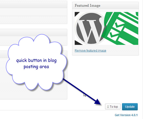 In WordPress admin area post publish or update button is on the right top corner of the page. Though you can rearrange the tab but when the content of the post or page is too long then it would frustrate you when have to climb every time to update the post or page. Good news is you can easily update WordPress post or page from bottom screen by using a simple plugin Update from Bottom. This plugin shows two extra buttons (Top/Update) while you are scrolling down to the bottom of the screen.  Easily Update WordPress Post or Page from Bottom Screen